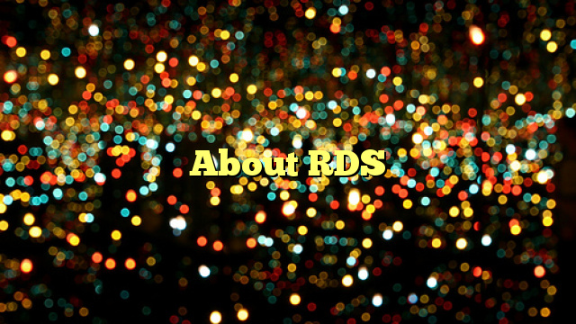 About RDS
